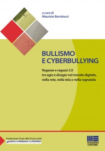 Bullismo  e cyberbullying