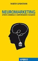 Neuromarketing - Martin Lindstrom