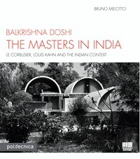 The masters in India. Le Corbusier, Louis Kahn and the Indian context
