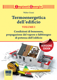 Termoenergetica dell'edificio - Volume Primo - Ebook in formato pdf