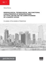 Morphological, technological and functional characteristics of infrastructures as a vital sector for the competitiveness of a country system