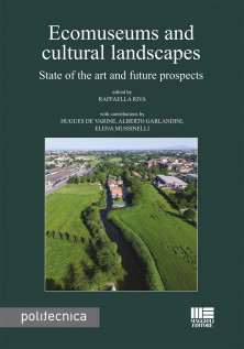 Ecomuseums and cultural landscapes
