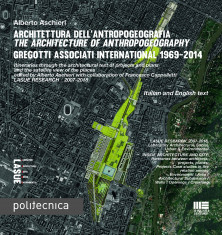 Architettura dell'antropogeografia - The Architecture of Anthropogeography