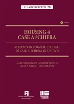 Housing 4 Case a schiera