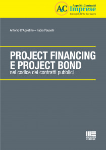 Project Financing e Project Bond