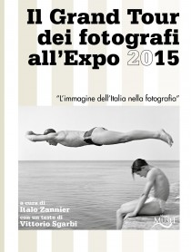 Il grand tour dei fotografi all'expo 2015