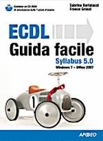 ECDL Guida Facile Syllabus 5.0