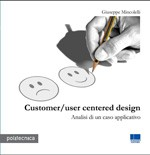 Customer/user centered design